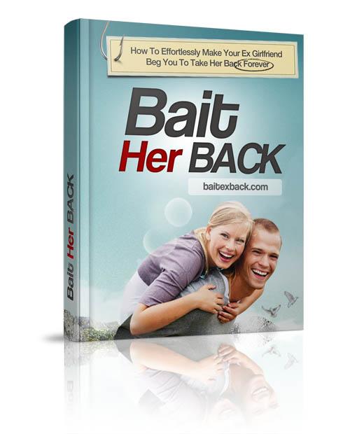 Bait Her Back